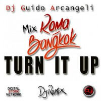 Roma Bangkok – Turn it Up (Club Mashup)