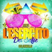 L'Esercito Del Selfie (Remix)